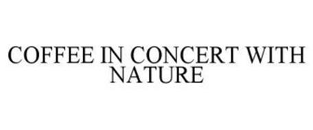COFFEE IN CONCERT WITH NATURE