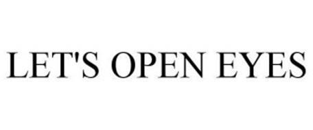 LET'S OPEN EYES