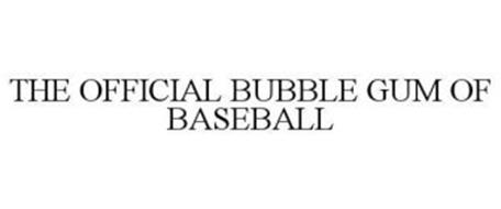 THE OFFICIAL BUBBLE GUM OF BASEBALL
