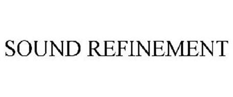 SOUND REFINEMENT