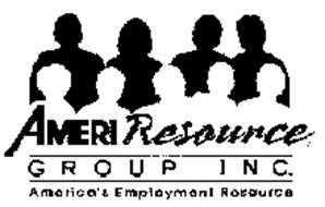AMERI RESOURCE GROUP INC. AMERICA'S EMPLOYMENT RESOURCE