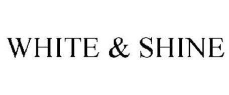 WHITE & SHINE