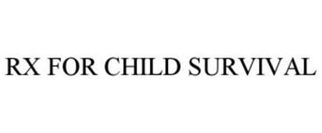 RX FOR CHILD SURVIVAL
