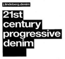J.LINDEBERG.DENIM 21ST CENTURY PROGRESSIVE DENIM