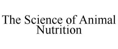 THE SCIENCE OF ANIMAL NUTRITION