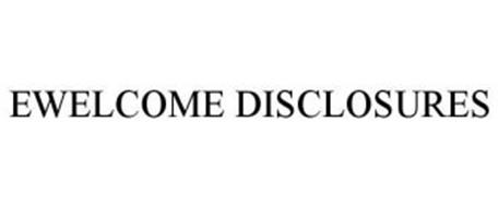 EWELCOME DISCLOSURES