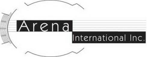 ARENA INTERNATIONAL INC.