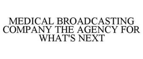 MEDICAL BROADCASTING COMPANY THE AGENCY FOR WHAT'S NEXT