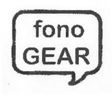 FONO GEAR