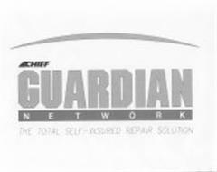 CHIEF GUARDIAN NETWORK THE TOTAL SELF-INSURED REPAIR SOLUTION