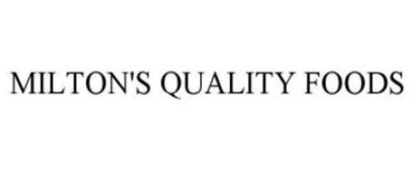 MILTON'S QUALITY FOODS