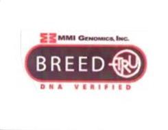 BREED-TRU DNA VERIFIED MMI GENOMICS, INC.
