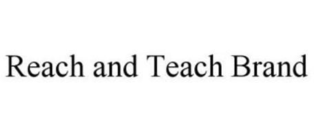 REACH AND TEACH BRAND