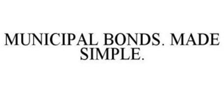MUNICIPAL BONDS. MADE SIMPLE.