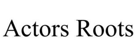 ACTORS ROOTS