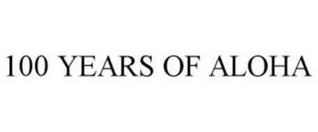 100 YEARS OF ALOHA