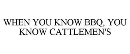 WHEN YOU KNOW BBQ, YOU KNOW CATTLEMEN'S