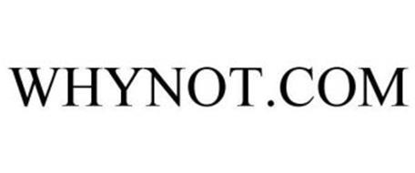 WHYNOT.COM