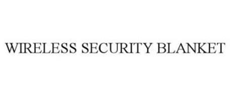 WIRELESS SECURITY BLANKET
