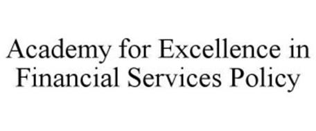 ACADEMY FOR EXCELLENCE IN FINANCIAL SERVICES POLICY