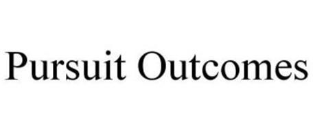 PURSUIT OUTCOMES