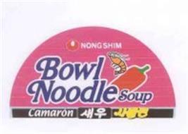 NONG SHIM BOWL NOODLE SOUP CAMARON