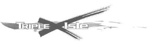 TRIPLE X ISLE