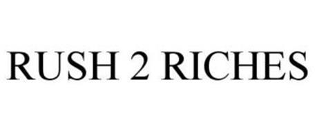 RUSH 2 RICHES