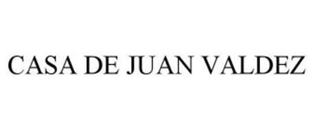 CASA DE JUAN VALDEZ