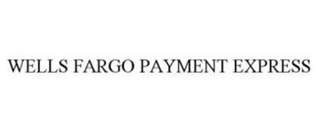 WELLS FARGO PAYMENT EXPRESS