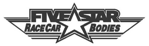 FIVE STAR RACE CAR BODIES Trademark of Five Star Fabricating