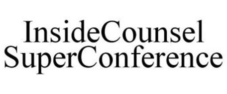 INSIDECOUNSEL SUPERCONFERENCE