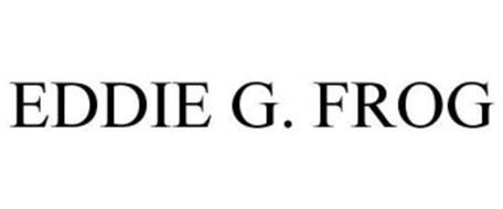 EDDIE G. FROG