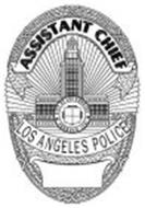 ASSISTANT CHIEF LOS ANGELES POLICE CITY OF LOS ANGELES FOUNDED 1781