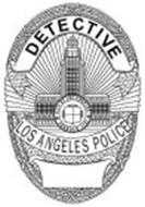 DETECTIVE LOS ANGELES POLICE CITY OF LOS ANGELES FOUNDED 1781