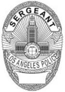 SERGEANT LOS ANGELES POLICECITY OF LOS ANGELES FOUNDED 1781