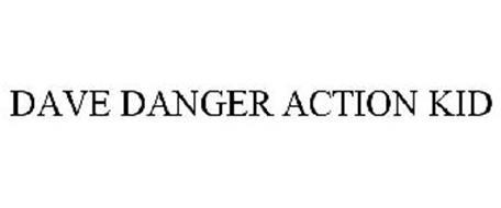 DAVE DANGER ACTION KID
