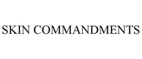 SKIN COMMANDMENTS
