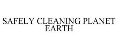 SAFELY CLEANING PLANET EARTH