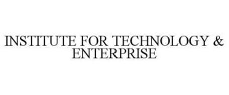 INSTITUTE FOR TECHNOLOGY & ENTERPRISE