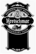 KRETSCHMAR PREMIUM DELI MEATS LEGENDARYTASTE QUALITY SINCE 1883