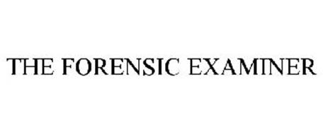 THE FORENSIC EXAMINER