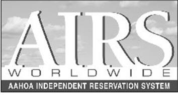AIRS WORLD WIDE AAHOA INDEPENDENT RESERVATION SYSTEM