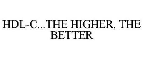 HDL-C...THE HIGHER, THE BETTER