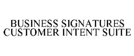 BUSINESS SIGNATURES CUSTOMER INTENT SUITE