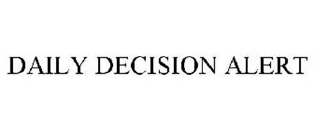 DAILY DECISION ALERT