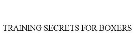 TRAINING SECRETS FOR BOXERS