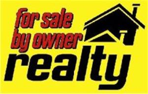 FOR SALE BY OWNER REALTY