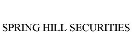 SPRING HILL SECURITIES