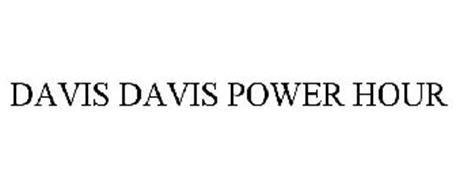 DAVIS DAVIS POWER HOUR